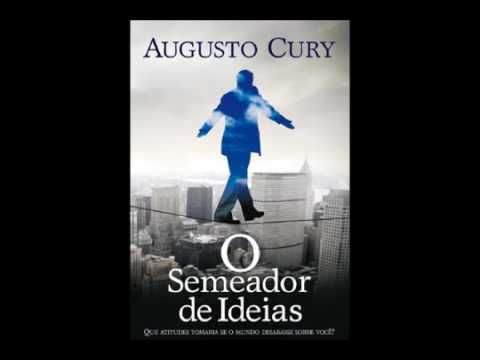 O Semeador de Ideias - Augusto Cury - Audiobook - Áudio Livro [COMPLETO]