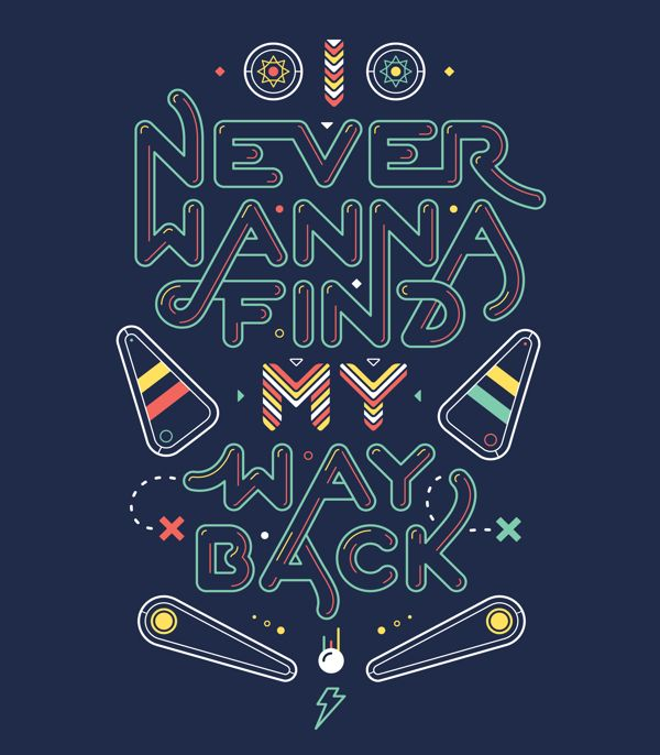 Never wanna find my way back || Pedro Veneziano #pinball #type #design