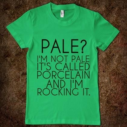 I need this shirt. HAHA