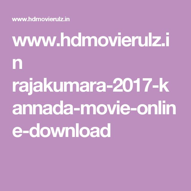 www.hdmovierulz.in rajakumara-2017-kannada-movie-online-download