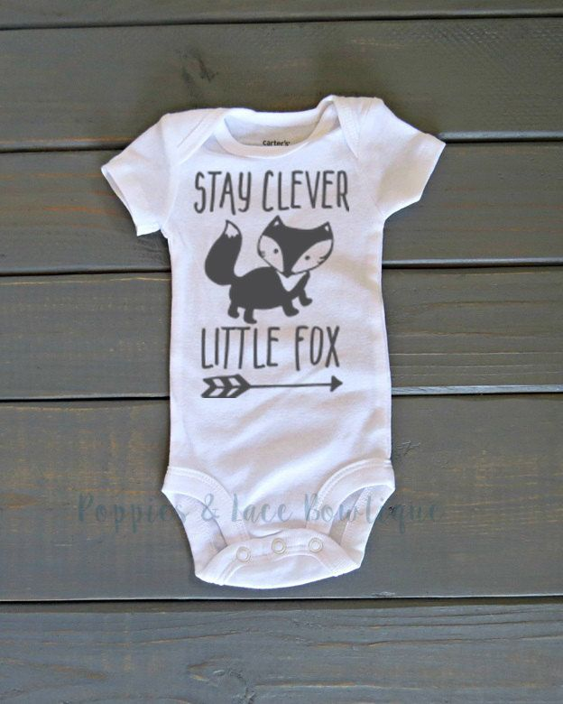 Little Fox Bodysuit, Stay Clever Little Fox, Woodland Creature Shirt, Baby Shower Gift, Woodland Bodysuit