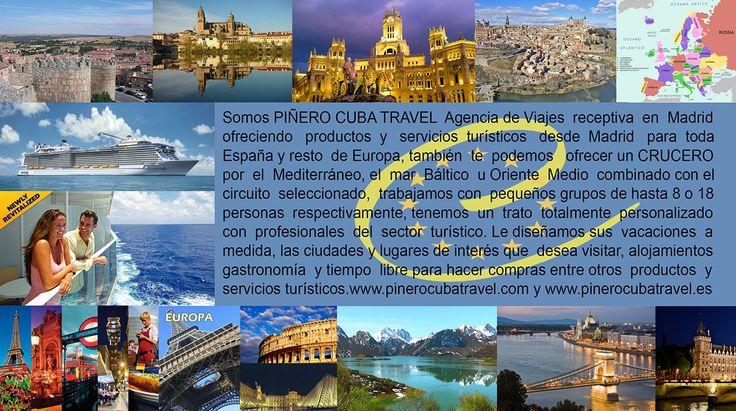 PIÑERO CUBA TRAVEL ES UNA AGENCIA DE VIAJES EMISORA Y RECEPTIVA  dedicada a la organización y realización de proyectos, planes e itinerarios, elaboración y venta de productos turísticos, trabajamos con clientes de todos países del MUNDO para que conozcan las maravillas de España y el resto de Europa.