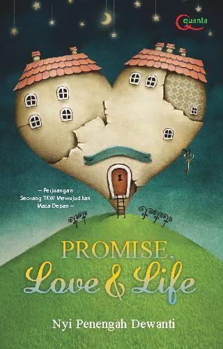 Buku Digital Promise, Love and Life oleh Nyi Penengah Dewanti