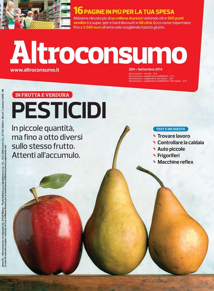 Altroconsumo n. 284, settembre 2014: pesticidi, come risparmiare al supermercato, costi caldaie, auto piccole, frigo combinati...