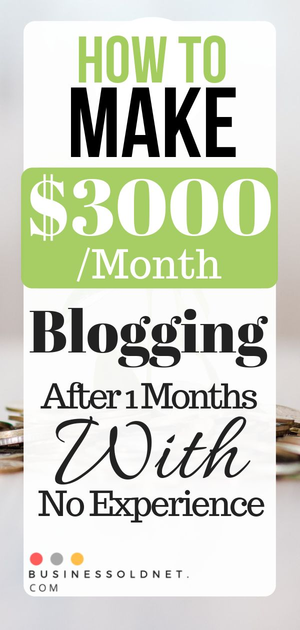 How To Make $3000 /Month Blogging After 1 Months With No Experience  – dnata | Blogger, Make Money Online Tips, And Personal Finance