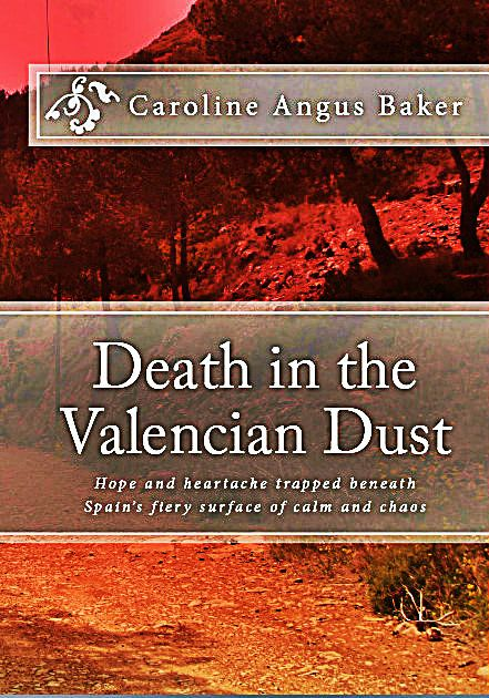 'Death in the Valencian Dust' Author Q+A | Caroline Angus Baker
