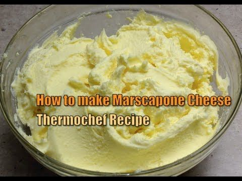 How to make Marscapone Cheese Thermochef Video Recipe cheekyricho