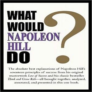 The 48 best 177 self improvement audio books images on pinterest the ebook what would napoleon hill do by napoleon hill fandeluxe Images