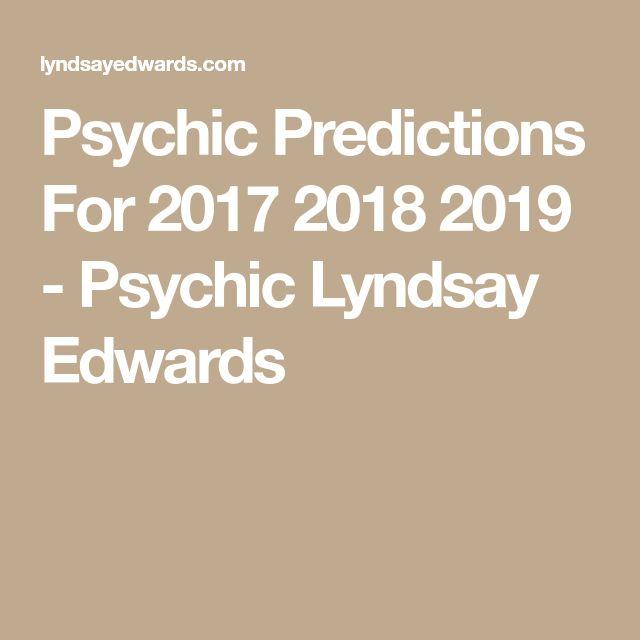 Psychic Predictions For 2017 2018 2019 - Psychic Lyndsay Edwards