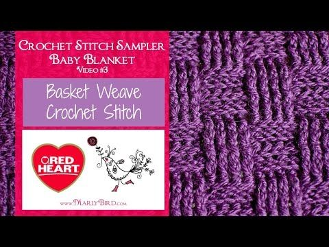 Basket Weave Crochet Stitch for the Crochet Stitch Sampler Baby Blanket Crochet Along | Red Heart