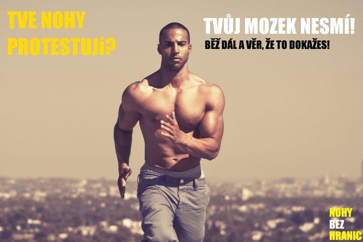 Když tvé nohy protestují, musíš jít dál! #motivation #hardworking