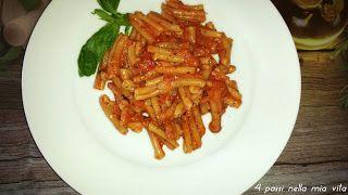 4 passi nella mia vita: Primi piatti: Caserecce con gorgonzola, pomodoro e...