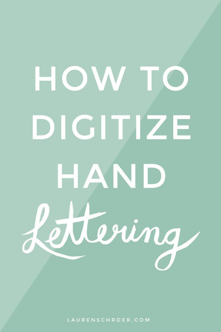 How To Digitize Hand Lettering — Lauren Schroer | Graphic Designer & Blogger