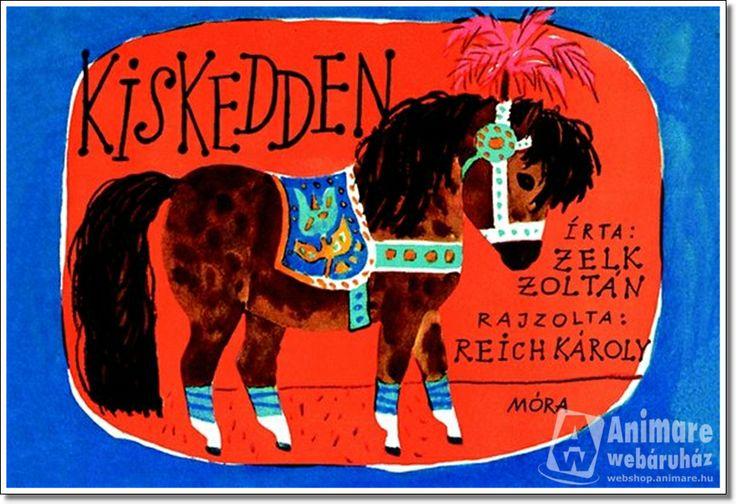 REICH KÁROLY - Zelk Zoltán:Kiskedden, rajzolta Reich Károly - http://webshop.animare.hu/i/product/170/1705/170534_1a.jpg