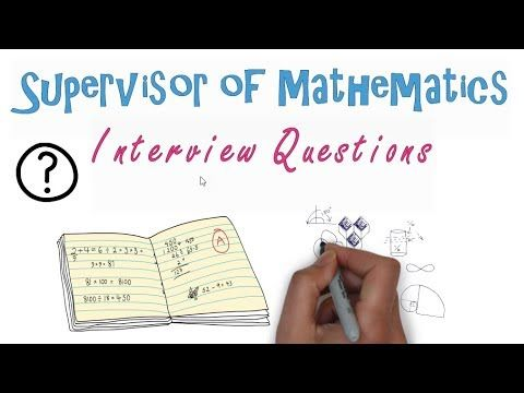 Supervisor of Mathematics Interview Questions