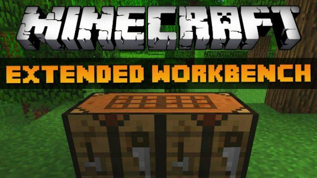 Extended Workbench Mod for Minecraft 1.8/1.7.10