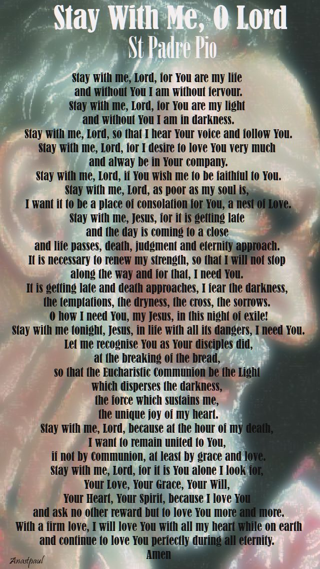 """St Padre Pio - """"Stay with me, Lord, for You are my life..."""""""