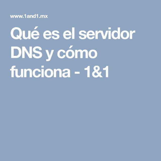 Qué es el servidor DNS y cómo funciona - 1&1