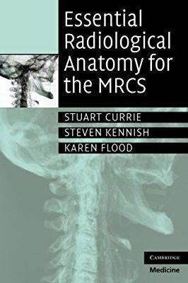 Essential Radiological Anatomy for the MRCS PDF Essential Radiological Anatomy for the MRCS PDF all surgical patients undergo some form of radiological imaging as partof their diagnostic work-up. I…