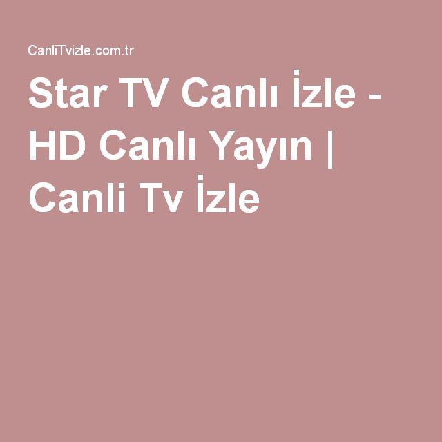 http://www.canlitvizle.com.tr/star-tv-canli-izle/ #Star #TV #Canlı #İzleStar TV Canlı İzle - HD Canlı Yayın | Canli Tv İzle