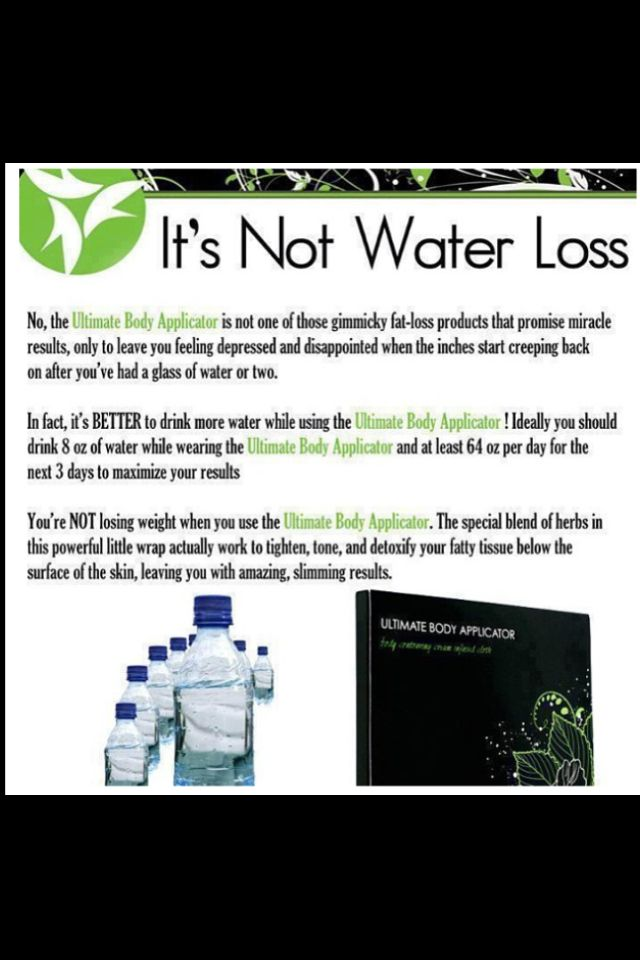 The It Works! Wraps are def not Water Loss! The more water you drink while wearing a wrap the better! And drinking water in between wraps mazimizes the results!