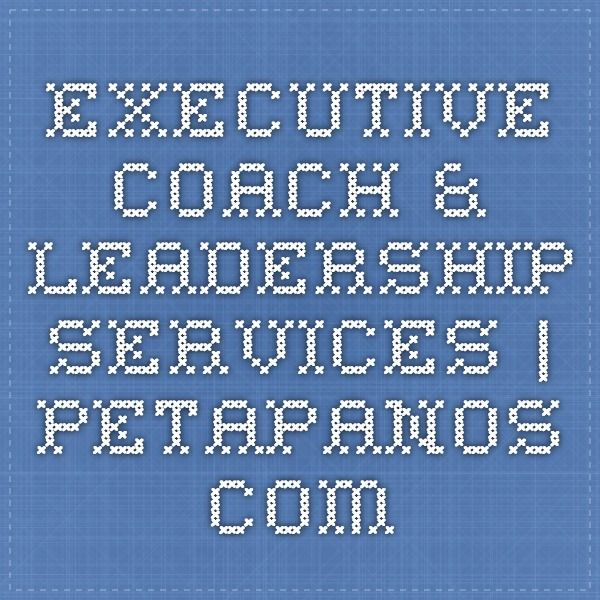 Executive Coach & Leadership Services | PetaPanos.com