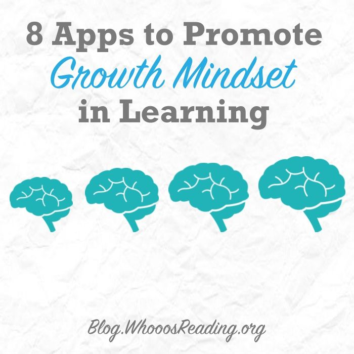 8 Apps to Promote Growth Mindset in Learning