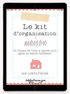 Le kit d'organisation maison est un classeur de fiches à imprimer pour gérer sa maison facilement ! Découvrez-le sur lutetiaflaviae.com