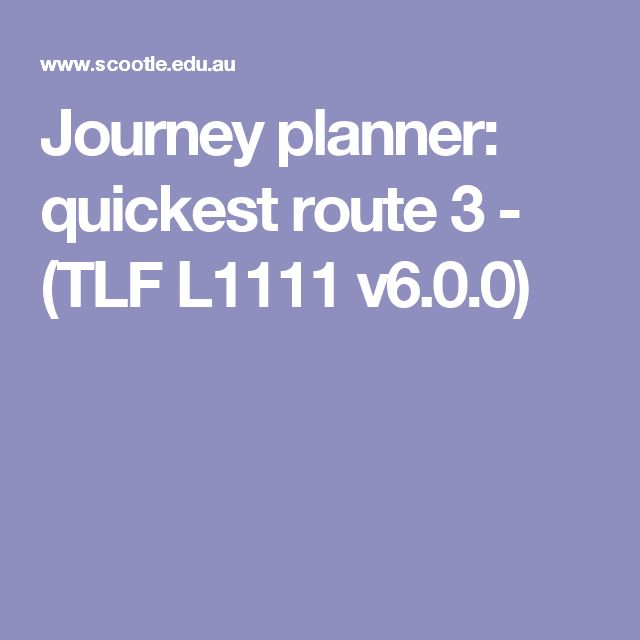 Journey planner: quickest route 3 - (TLF L1111 v6.0.0)