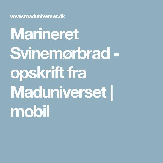 Marineret Svinemørbrad - opskrift fra  Maduniverset | mobil
