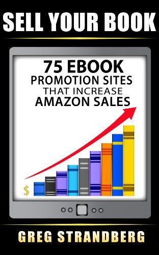 23 best writing images on pinterest words writing prompts and sell your book 75 ebook promotion sites that increase amazon sales by greg strandberg http fandeluxe Choice Image