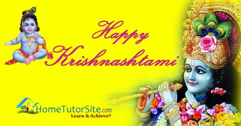 HomeTutorSite.com wishes you all Happy Krishnashtami