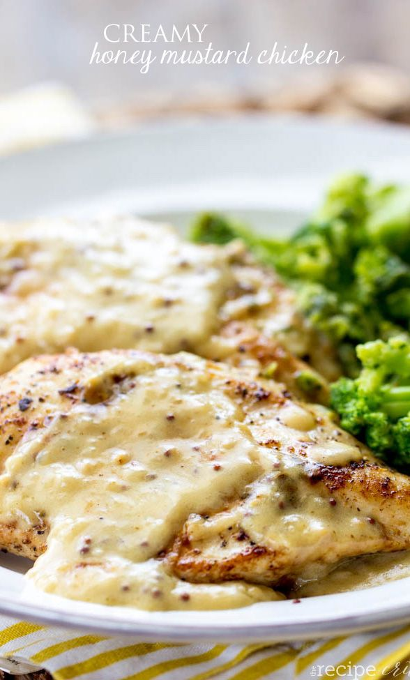 Creamy Honey Mustard Chicken Recipe INGREDIENTS 4 Boneless, Skinless Chicken Breasts 2 Tablespoons Olive Oil 2 Tablespoons Butter 3 Garlic Cloves, Minced 1 cup White Wine 1 Tablespoon Dijon Mustard 1 Tablespoon Grainy Mustard 3 Tablespoons Honey ½ cup Heavy Cream ½ cup Chicken Broth Salt And Pepper, to taste