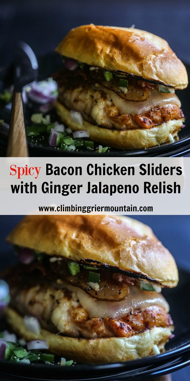 Spicy Bacon Chicken Sliders with Ginger Jalapeno Relish