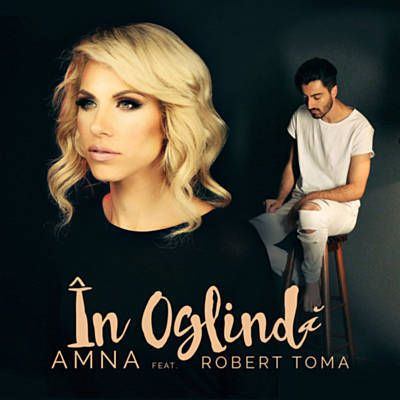 In Oglinda - Amna Feat. Robert Toma