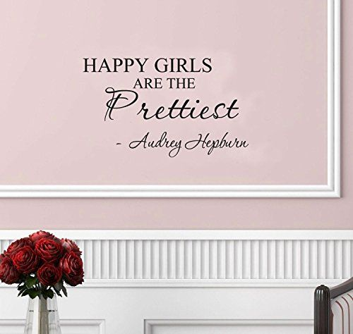 Happy girls are the prettiest. Audrey Hepburn. Vinyl wall art Inspirational quotes and saying home decor decal sticker Unknown http://www.amazon.com/dp/B00AGJ4VSM/ref=cm_sw_r_pi_dp_dNSfvb19GRXQ2