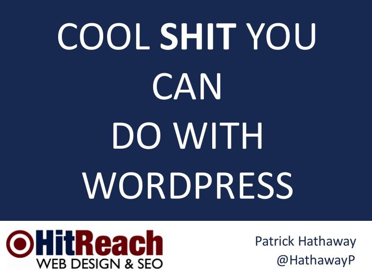Cool Shit You Can Do With WordPress #BrightonSEO 2014 by Patrick Hathaway