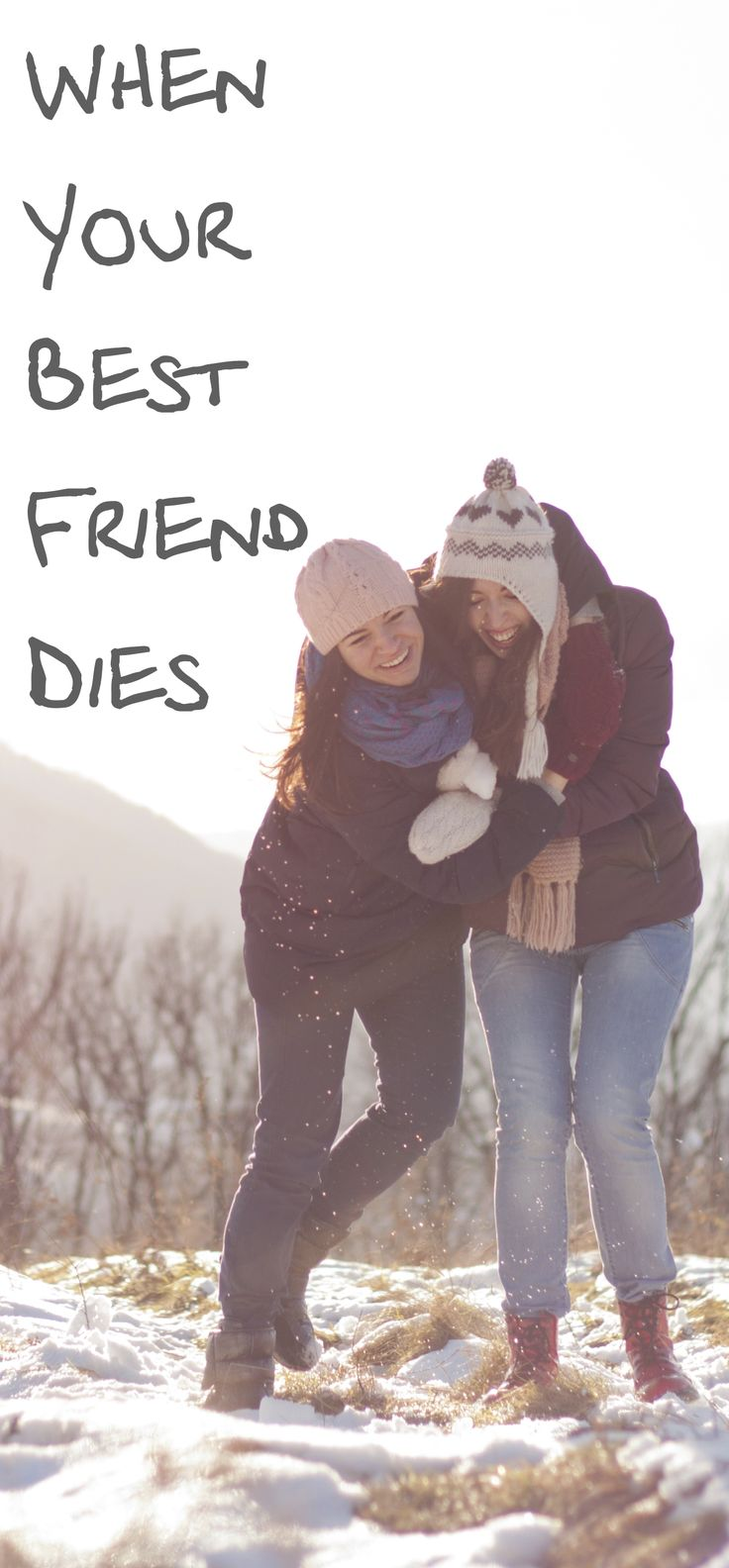 No one talks much about this, but it is as devastating as losing a family member.  Coping when a best friend dies . . .