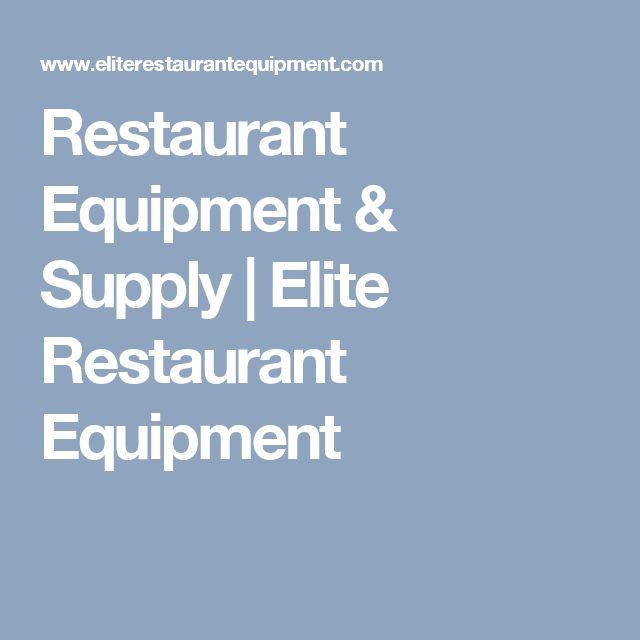 Restaurant Equipment & Supply | Elite Restaurant Equipment
