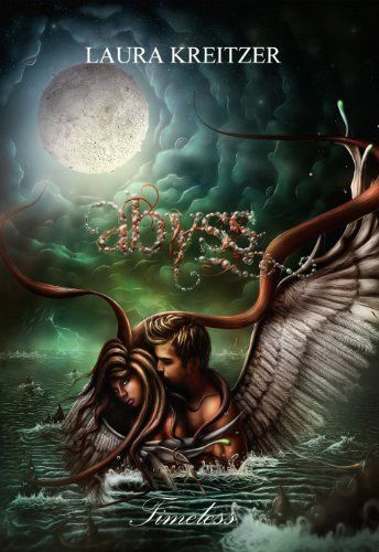 Abyss (Timeless Series Book 3) by [Kreitzer, Laura]