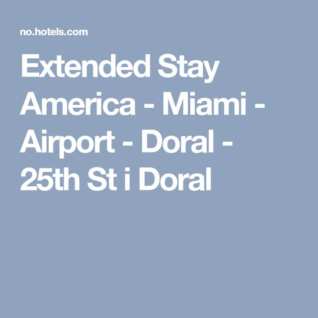 Extended Stay America - Miami - Airport - Doral - 25th St i Doral