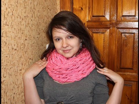Вязание шарфа на руках, описание, мастер класс, видео