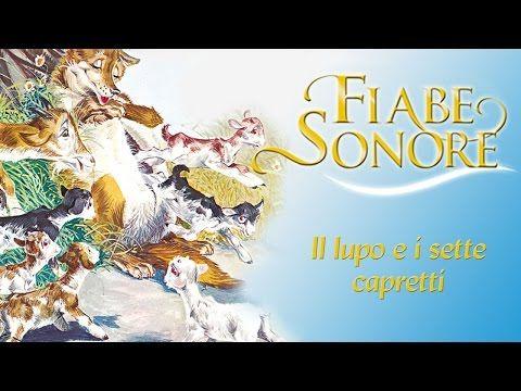 Il lupo e i sette capretti - Fiabe Sonore - YouTube