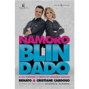 Livro - Namoro Blindado: seu Namoro à Prova de ...