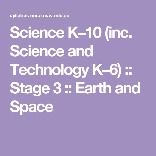 Science K–10 (inc. Science and Technology K–6) :: Stage 3 :: Earth and Space