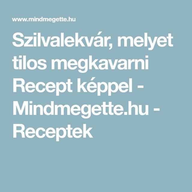 Szilvalekvár, melyet tilos megkavarni Recept képpel - Mindmegette.hu - Receptek