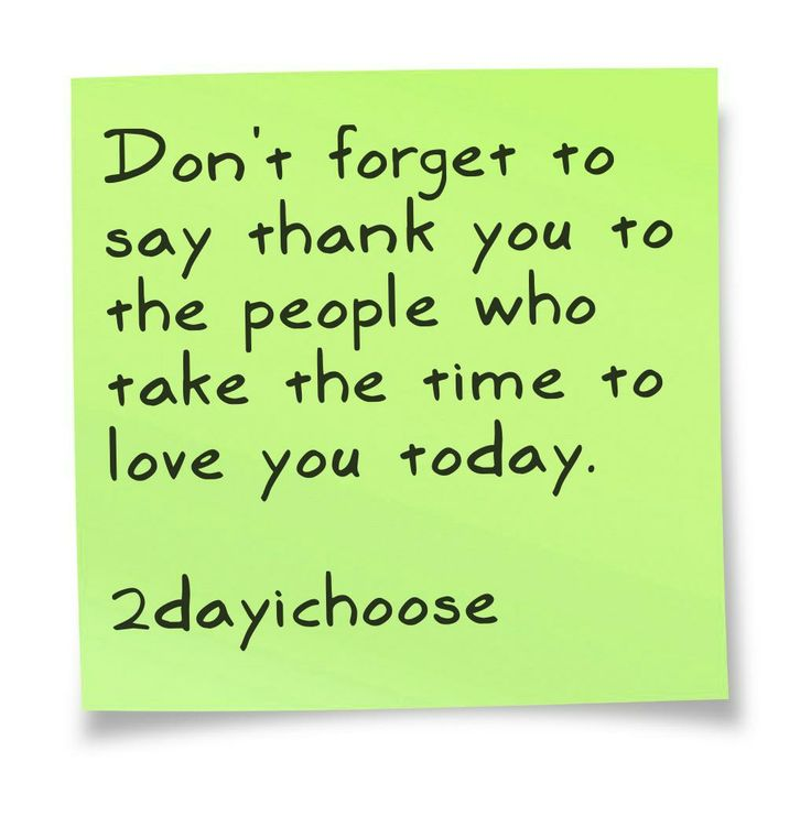 Don T Forget To Take Your Medicine Quotes: Don't Forget To Say Thank You To The People Who Take The