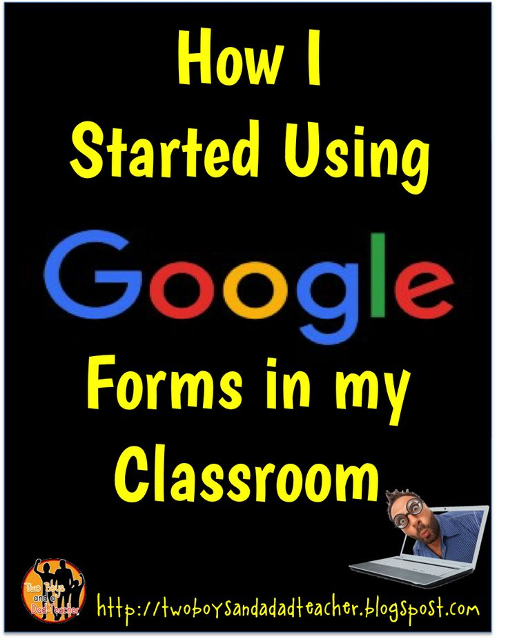 How I Started Using Google Forms in my Classroom