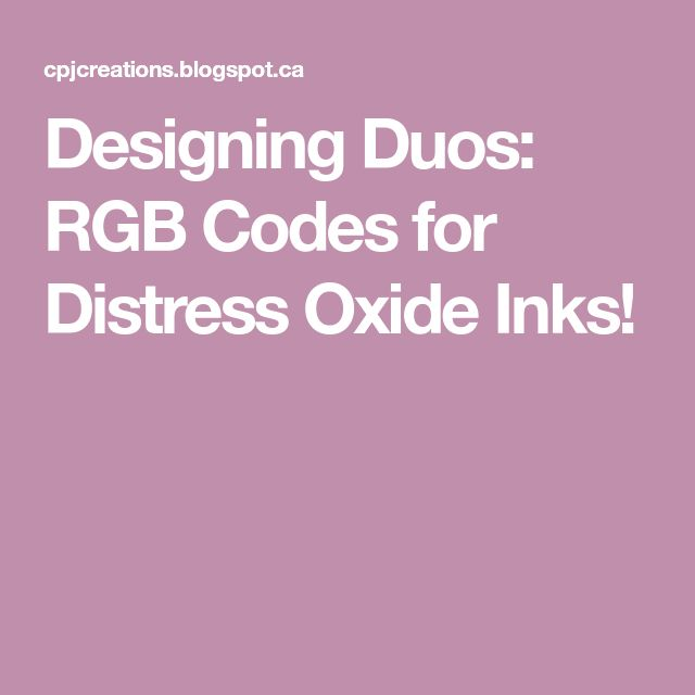 Designing Duos: RGB Codes for Distress Oxide Inks!