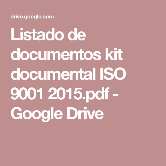 Listado de documentos kit documental ISO 9001 2015.pdf - Google Drive